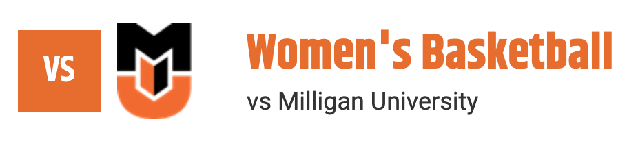 Women's Basketball vs Milligan University