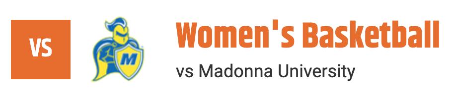 Women's Basketball vs Madonna University