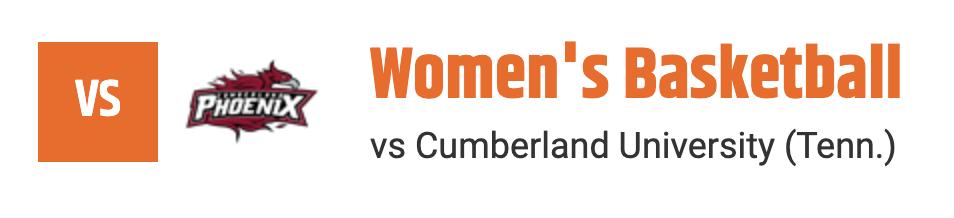 Women's Basketball vs Cumberland University (Tenn.)